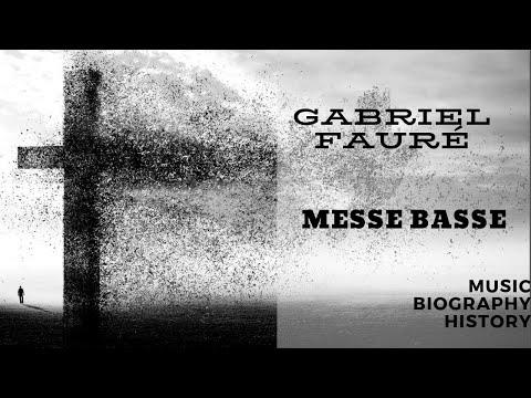 Fauré - Messe Basse