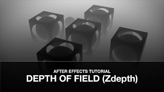 After Effects Tutorial: Depth of Field (Zdepth)