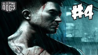 Sleeping Dogs : Gameplay Walkthrough Part 4 (Xbox 360/PS3/PC)