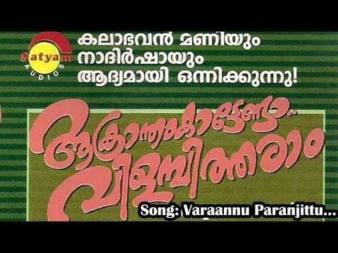 Varaannu Paranjittu  - Akrantham Kattenda Vilamitharam: