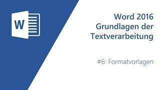 Word Grundlagen #6 - Formatvorlagen