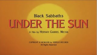 Black Sabbath - UNDER THE SUN (Music Video)(Fan Made)