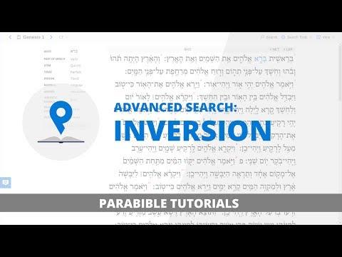 4. Advanced Search: Inversion | Parabible Tutorials