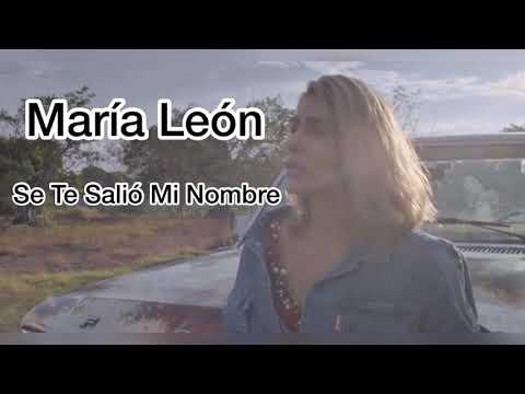 María León - Se Te Salió Mi Nombre (Letra)