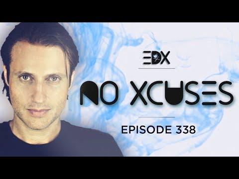 EDX - No Xcuses Episode 338
