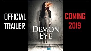Demon Eye Official Trailer - Horror movie 2019