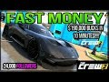 HOW TO MAKE FAST MONEY  IN THE CREW 2 ($180,000BUCKS IN 10 MINUTES)