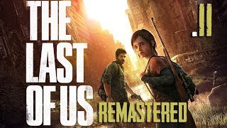 The Last Of Us   Gameplay  TA   Missioni Suicide E Rosicate Potenti   Ep11