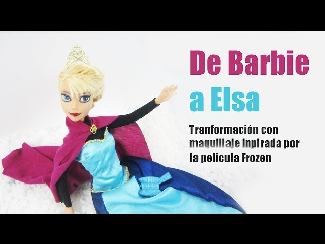 Episodio 708-Transformación con maquillaje: de Barbie a Elsa Videos De Viajes