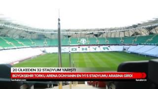 Konya Büyükşehir Torku Arena, Dünyanın En İyi 5 Stadı Arasında