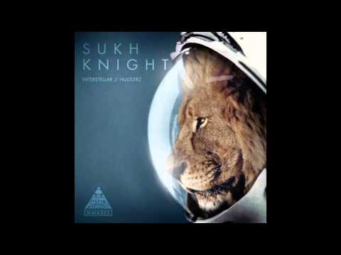 Sukh Knight - Hustlerz (Dubstep)