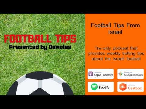 Football Tips From Israel - Eposide #1