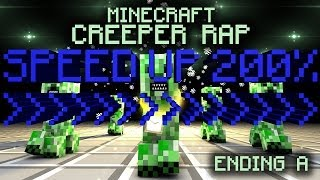Speed Up 200% - CREEPER RAP