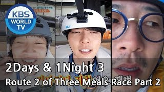 2Days 1Night Season3 Route 2 of Three Meals Race Part 2 ENG THA 2018 03 25