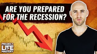 How I'm Preparing For The 2020 Recession