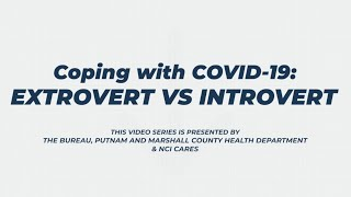 Coping with COVID-19: Extrovert vs Introvert