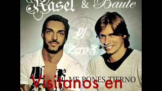 Rasel Ft. Carlos Baute   Me Pones Tierno (Dj ZeroX Remix !)