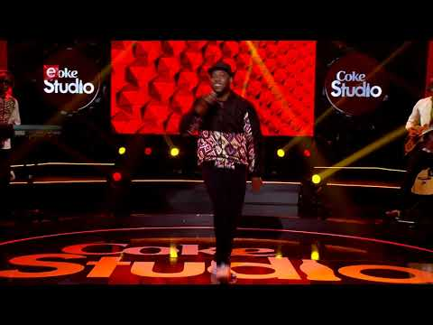 Coke Studio Africa Ep 11