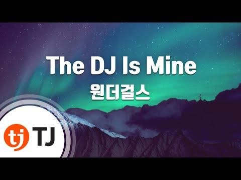 [TJ노래방] The DJ Is Mine - 원더걸스 (The DJ Is Mine - Wonder Girls) / TJ Karaoke