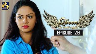 Queen Episode 29 || ''ක්වීන්'' || 13th September 2019 Thumbnail