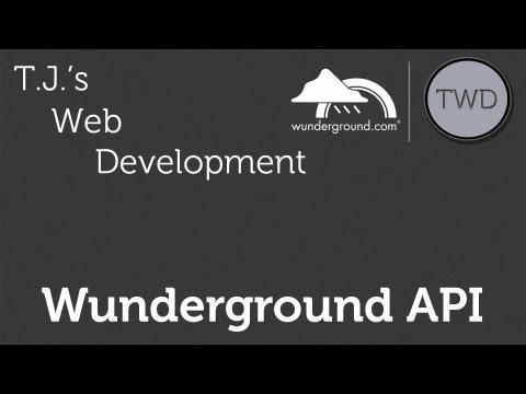 Weather Underground (Wunderground) API :: Part 1