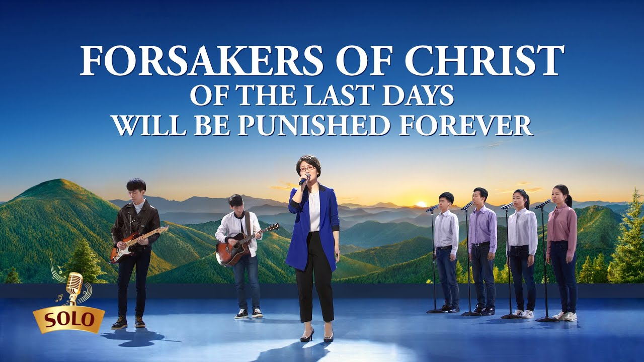 """Forsakers of Christ of the Last Days Will Be Punished Forever"" 
