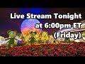 Live Stream Announcement | 11-24-17 | Walt Disney World