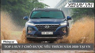 Top 5 SUV 7 chỗ được yêu thích nhất 2020: Santa Fe soán ngôi Fortuner tại Việt Nam |XEHAY.VN|