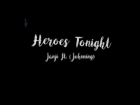 Heroes Tonight Lyric-Janji(ftng)New Music EDM SoundCloud Indie Music