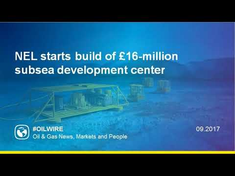 NEL starts build of £16-million subsea development center