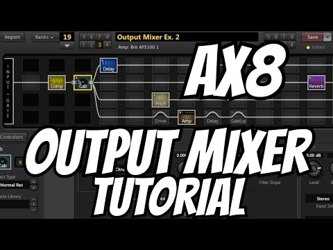 Fractal Audio AX8: Output Mixer Tutorial [Grid, Rows, Parameters, Tips & Tricks, Examples]