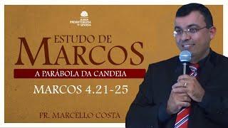 A Parábola da Candeia - Pr Marcello Costa