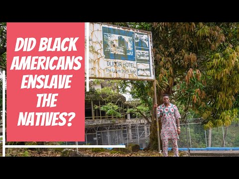 The Making Of Liberia: Did Black Americans Enslave The Natives?