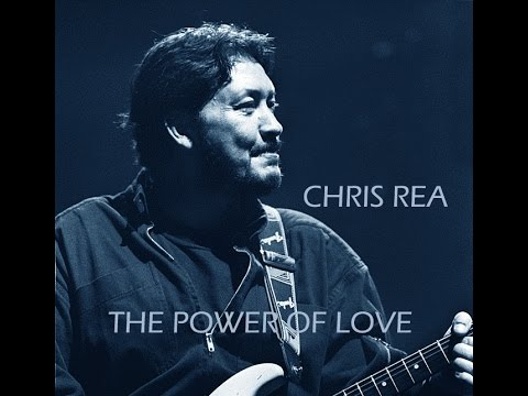 Chris Rea - The Power of Love