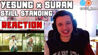 POUR THE WATER ([STATION] 예성(YESUNG) X SURAN(수란) '봄은 너니까 (Still Standing)' Live Video) | REACTION)