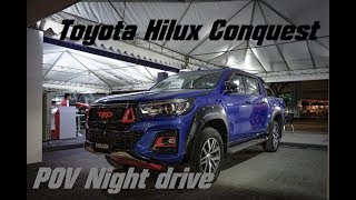 POV Night Drive | 2018 Toyota Hilux Conquest