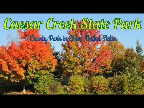 Visiting Caesar Creek State Park, County Park in Ohio, United States - The Best State Park in USA