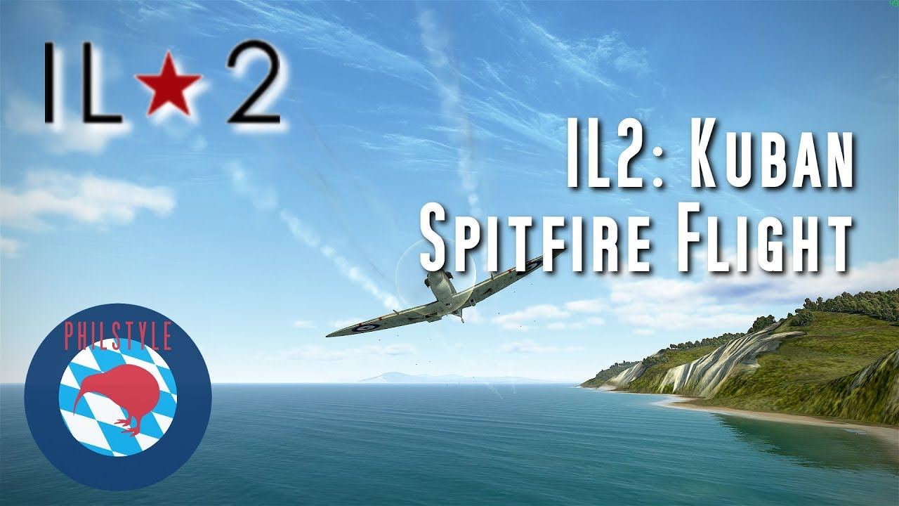 IL2: Battle of Kuban - Spitfire Flight
