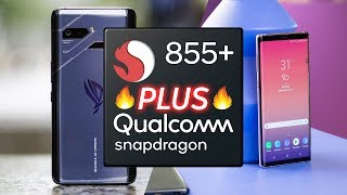 What is the Snapdragon 855 Plus?