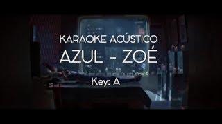 Zoé - Azul (Karaoke Acústico)