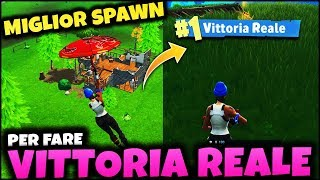 FORTNITE ITA :My BEST SPAWN FOR DO REAL VITTORY!!