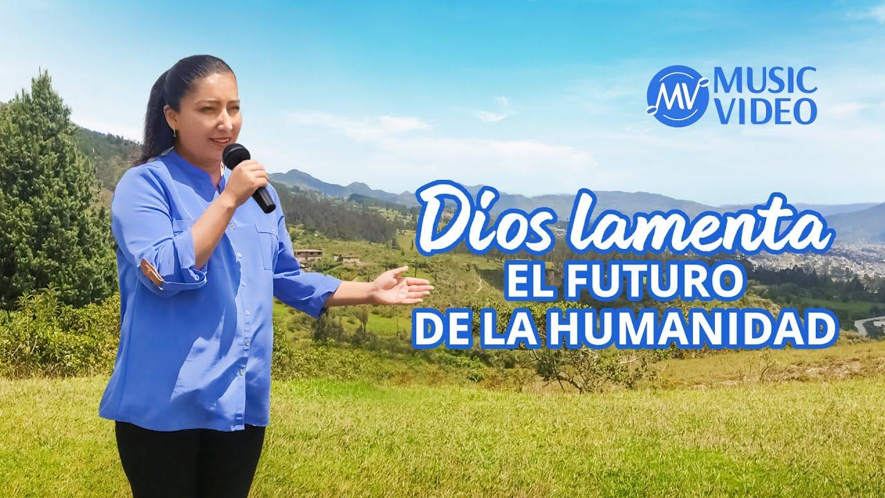 Música cristiana 2021 | Dios lamenta el futuro de la humanidad