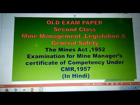 Old exam paper Second class ,subject Mine management  legislation and General safety under CMR, 1957
