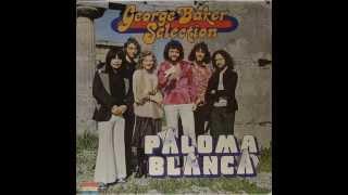 GEORGE BAKER SELECTION - love me like i love you