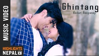 Ghintang - Kedar Neopaney Ft. Anish & Rachana | New Nepali Music Video 2018/2075