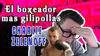 El boxeador más gilipollas del mundo: Charlie Zelenoff reta a Deontay Wilder