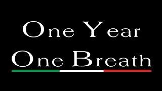 One Breath - One Year