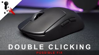 Possible fix for the Double Clicking issue on some mice