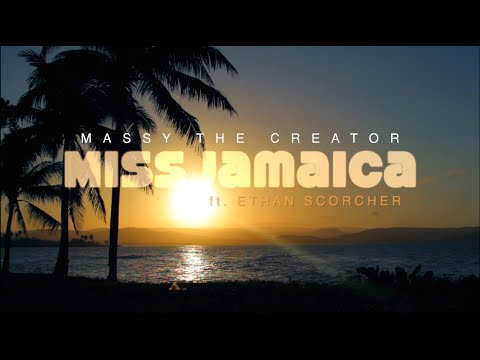 Massy The Creator - Miss Jamaica ft. Ethan Scorcher (Official Video)