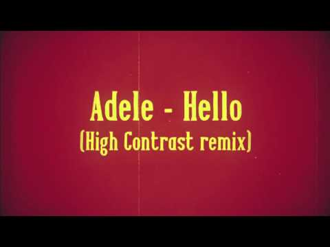 Hello (High Contrast bootleg remix)